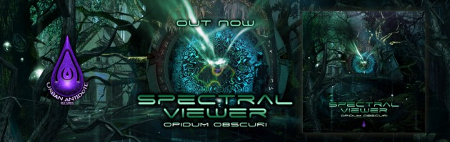 Spectral Viewer – Opidum Obscuri EP (Out Now!!)