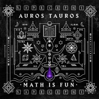 Auros Tauros – Math Is Fun (EP)