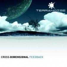 Terranoise – Cross Dimensional Feedback